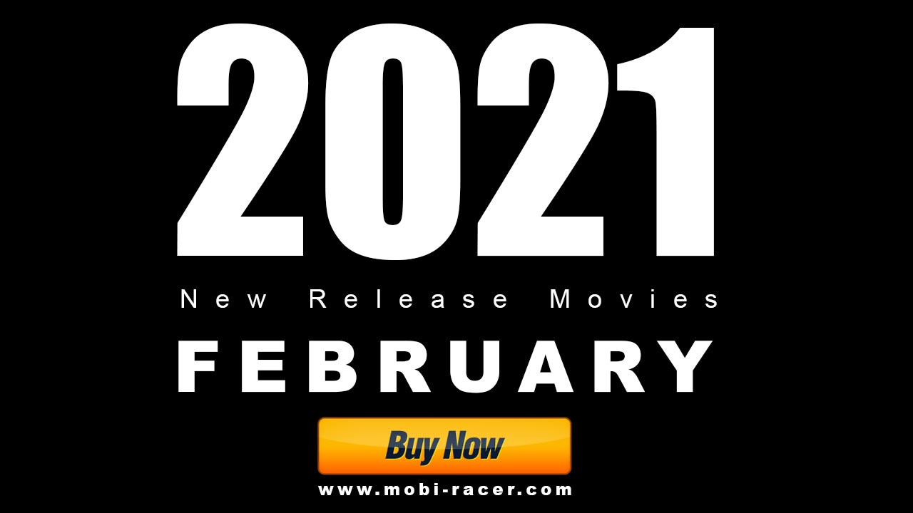Buy Now 2021 FEBRUARY New Release Movies