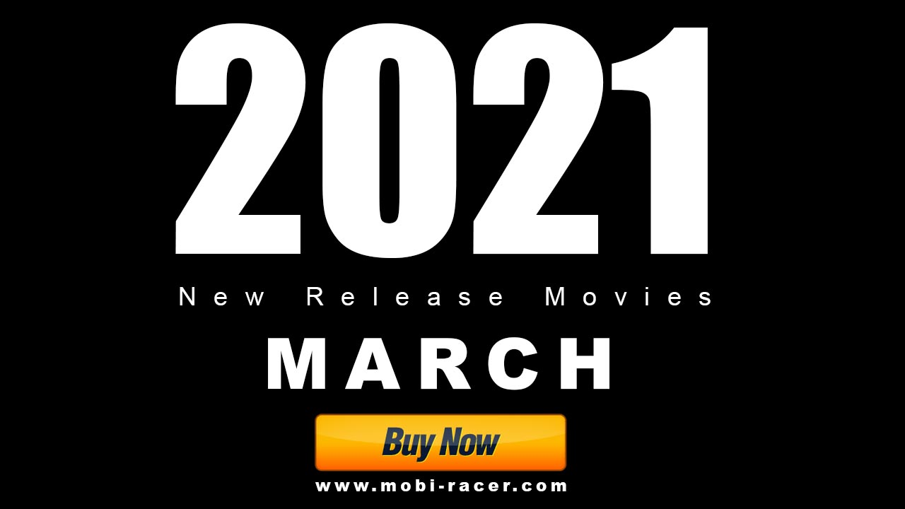 Buy Now 2021 MARCH New Release Movies