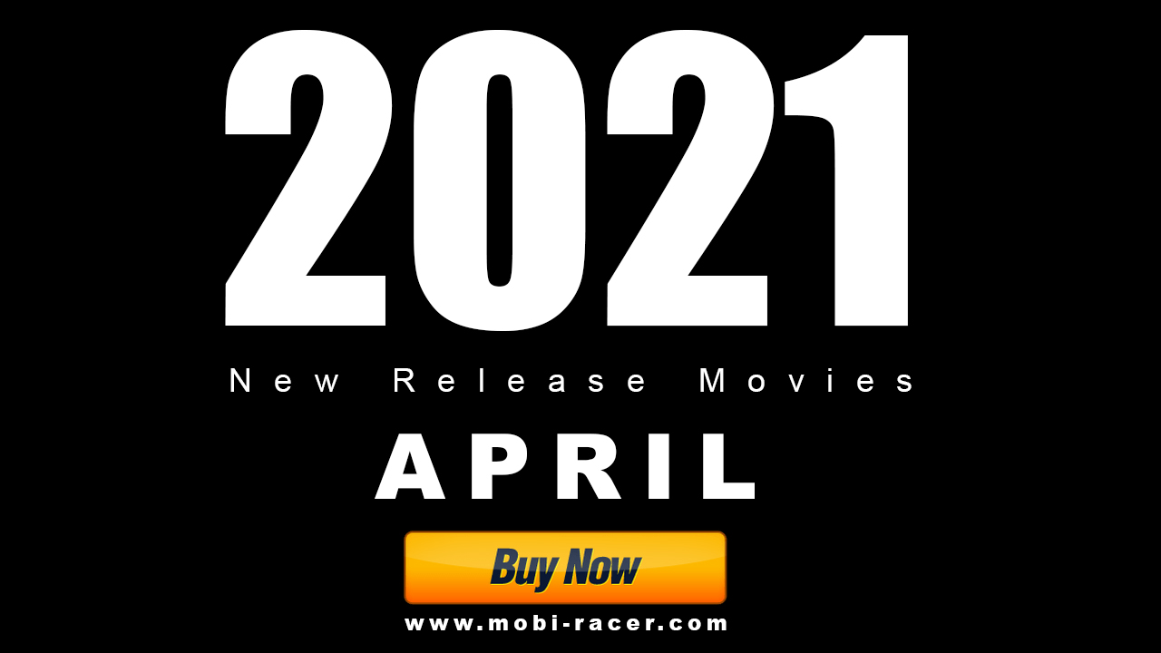 Buy Now 2021 APRIL New Release Movies